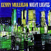 MULLIGAN, Gerry: Night Lights