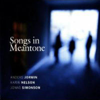 JORMIN / NELSON / SIMONSON: Songs In Meantone